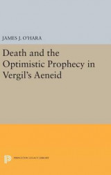 Omslag - Death and the Optimistic Prophecy in Vergil's Aeneid
