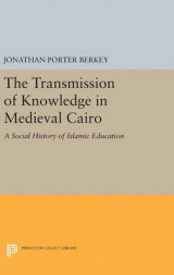 Omslag - The Transmission of Knowledge in Medieval Cairo
