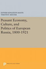 Omslag - Peasant Economy, Culture, and Politics of European Russia, 1800-1921