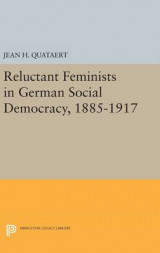 Omslag - Reluctant Feminists in German Social Democracy, 1885-1917