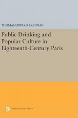 Omslag - Public Drinking and Popular Culture in Eighteenth-Century Paris
