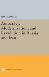 Omslag - Autocracy, Modernization, and Revolution in Russia and Iran