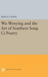 Omslag - Wu Wenying and the Art of Southern Song CI Poetry