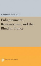 Omslag - Enlightenment, Romanticism, and the Blind in France