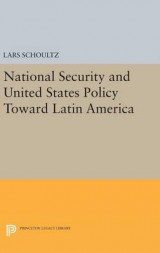 Omslag - National Security and United States Policy Toward Latin America