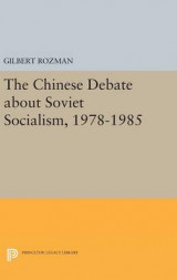 Omslag - The Chinese Debate About Soviet Socialism, 1978-1985