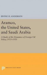Omslag - Aramco, the United States, and Saudi Arabia