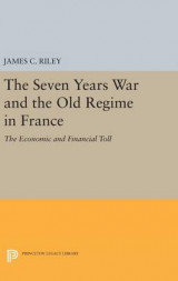 Omslag - The Seven Years War and the Old Regime in France