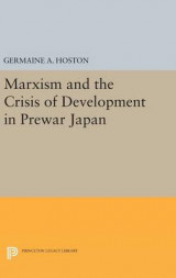 Omslag - Marxism and the Crisis of Development in Prewar Japan