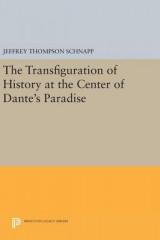Omslag - The Transfiguration of History at the Center of Dante's Paradise