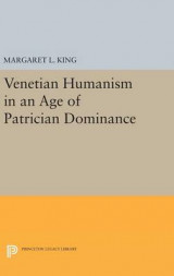 Omslag - Venetian Humanism in an Age of Patrician Dominance