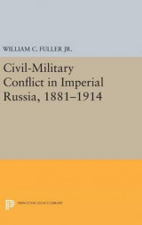 Omslag - Civil-Military Conflict in Imperial Russia, 1881-1914