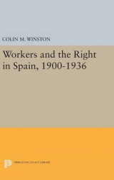 Omslag - Workers and the Right in Spain, 1900-1936