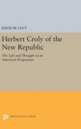 Omslag - Herbert Croly of the New Republic
