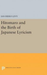 Omslag - Hitomaro and the Birth of Japanese Lyricism