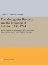 Omslag - The Montgolfier Brothers and the Invention of Aviation 1783-1784