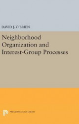 Omslag - Neighborhood Organization and Interest-Group Processes