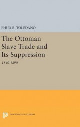 Omslag - The Ottoman Slave Trade and its Suppression