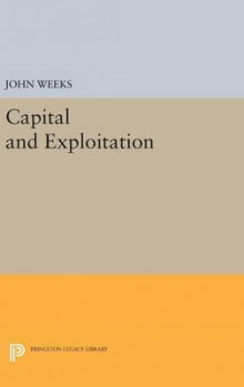 Capital and Exploitation av John Weeks (Innbundet)