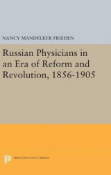 Omslag - Russian Physicians in an Era of Reform and Revolution, 1856-1905