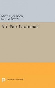 Arc Pair Grammar av David E. Johnson og Paul M. Postal (Innbundet)