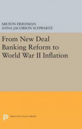Omslag - From New Deal Banking Reform to World War II Inflation