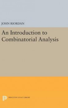 An Introduction to Combinatorial Analysis av John Riordan (Innbundet)