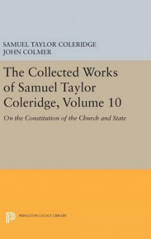 The Collected Works of Samuel Taylor Coleridge: On the Constitution of the Church and State Volume 10 av Samuel Taylor Coleridge (Innbundet)