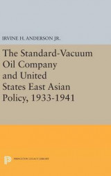 Omslag - The Standard-Vacuum Oil Company and United States East Asian Policy, 1933-1941
