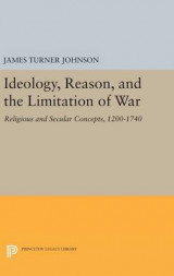 Omslag - Ideology, Reason, and the Limitation of War
