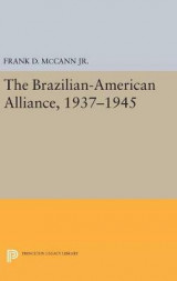 Omslag - The Brazilian-American Alliance, 1937-1945