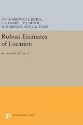 Robust Estimates of Location av David F. Andrews og Frank R. Hampel (Innbundet)