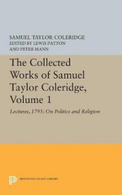 The Collected Works of Samuel Taylor Coleridge, Volume 1 av Samuel Taylor Coleridge (Innbundet)