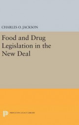 Omslag - Food and Drug Legislation in the New Deal