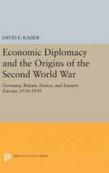 Omslag - Economic Diplomacy and the Origins of the Second World War