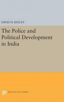 Police and Political Development in India av David H. Bayley (Innbundet)
