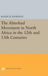 Omslag - Almohad Movement in North Africa in the 12th and 13th Centuries