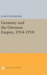 Omslag - Germany and the Ottoman Empire, 1914-1918