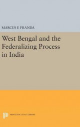 Omslag - West Bengal and the Federalizing Process in India
