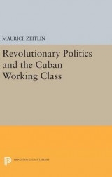 Omslag - Revolutionary Politics and the Cuban Working Class
