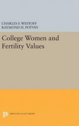 Omslag - College Women and Fertility Values