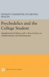 Omslag - Psychedelics and the College Student. Student Committee on Mental Health. Princeton University