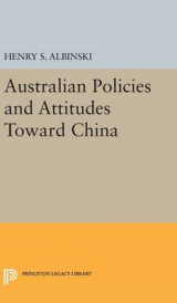 Omslag - Australian Policies and Attitudes Toward China