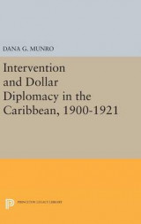 Omslag - Intervention and Dollar Diplomacy in the Caribbean, 1900-1921