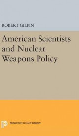 Omslag - American Scientists and Nuclear Weapons Policy