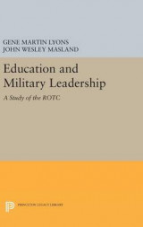 Omslag - Education and Military Leadership. A Study of the ROTC