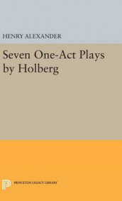 Seven One-Act Plays by Holberg av Ludvig Holberg (Innbundet)