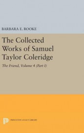 The Collected Works of Samuel Taylor Coleridge, Volume 4 (Part I) av Samuel Taylor Coleridge (Innbundet)