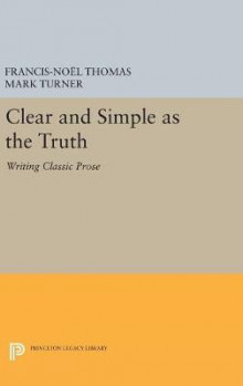 Clear and Simple as the Truth av Francis-Noel Thomas og Mark Turner (Innbundet)
