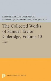 The Collected Works of Samuel Taylor Coleridge, Volume 13 av Samuel Taylor Coleridge (Innbundet)